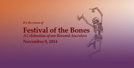 announcing Festival of the Bones, November 8 2014