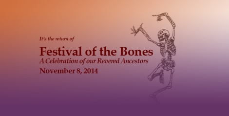 announcing Festival of the Bones, November 8 2014