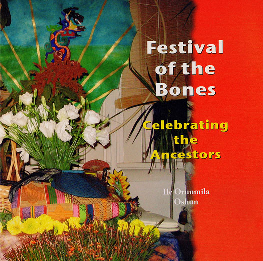 Festival of the Bones: Celebrating the Ancestors